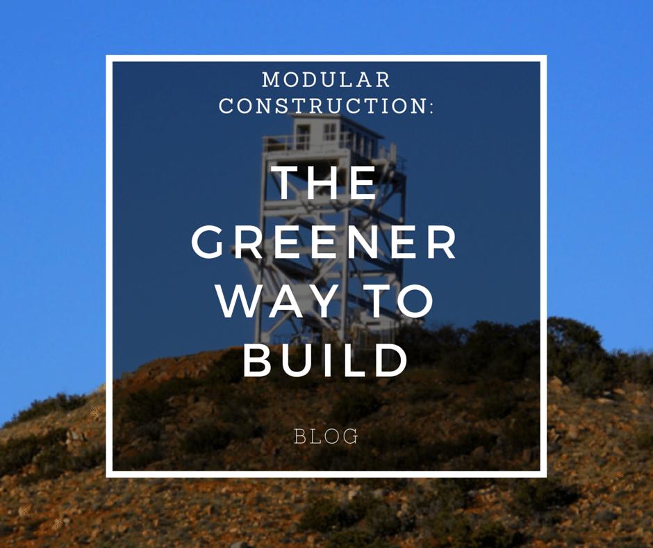 Modular Construction: The Greener Way to Build