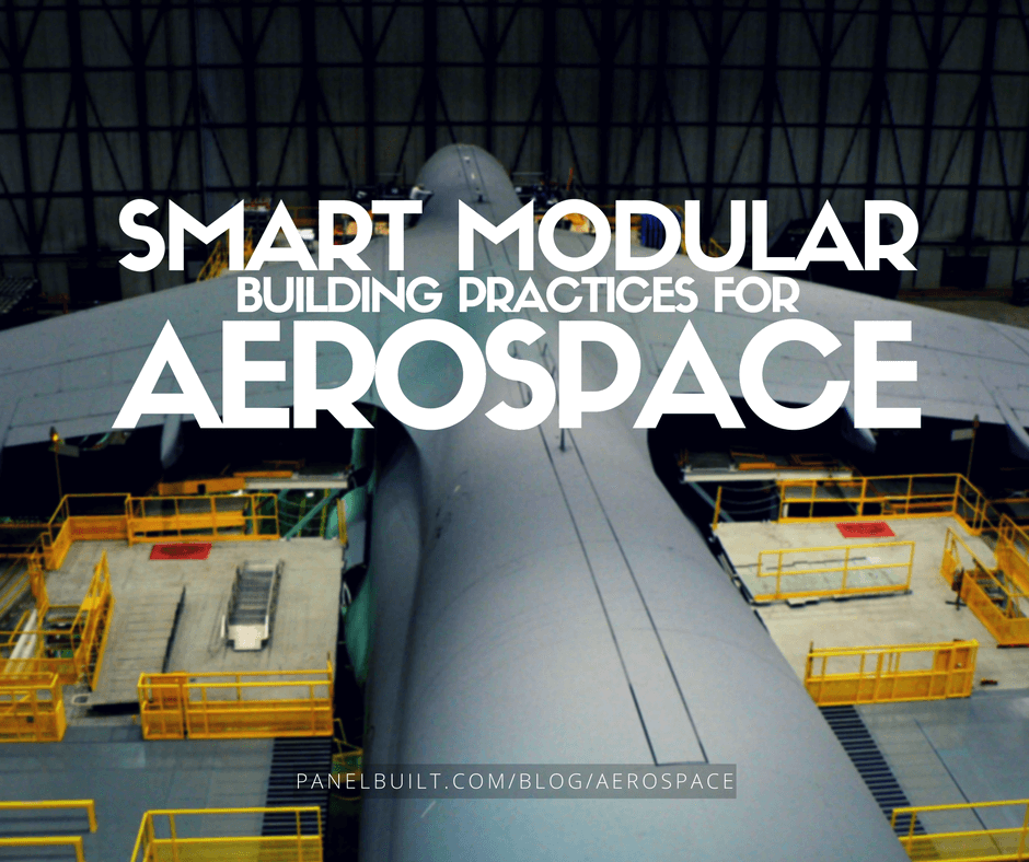 Smart Modular Building Strategies For Aerospace