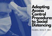 Adapting Access Control Procedures to Social Distancing