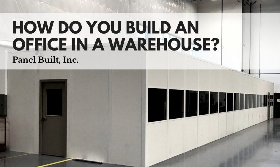 How do you build an office in a warehouse