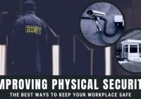 Improving Physical Security