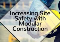 Increasing Site Safety with Modular Construction
