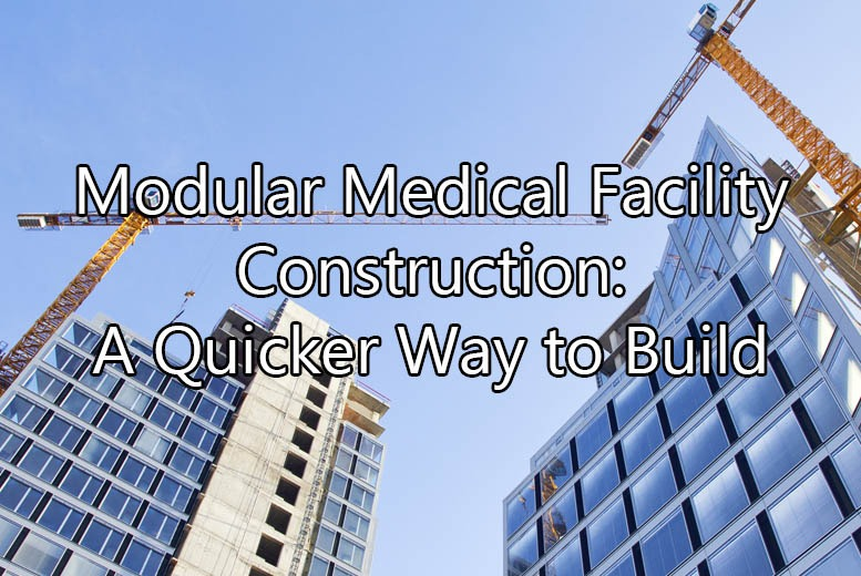 Medical Facility Construction