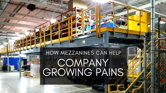 Mezzanine Help Company Growing Pains