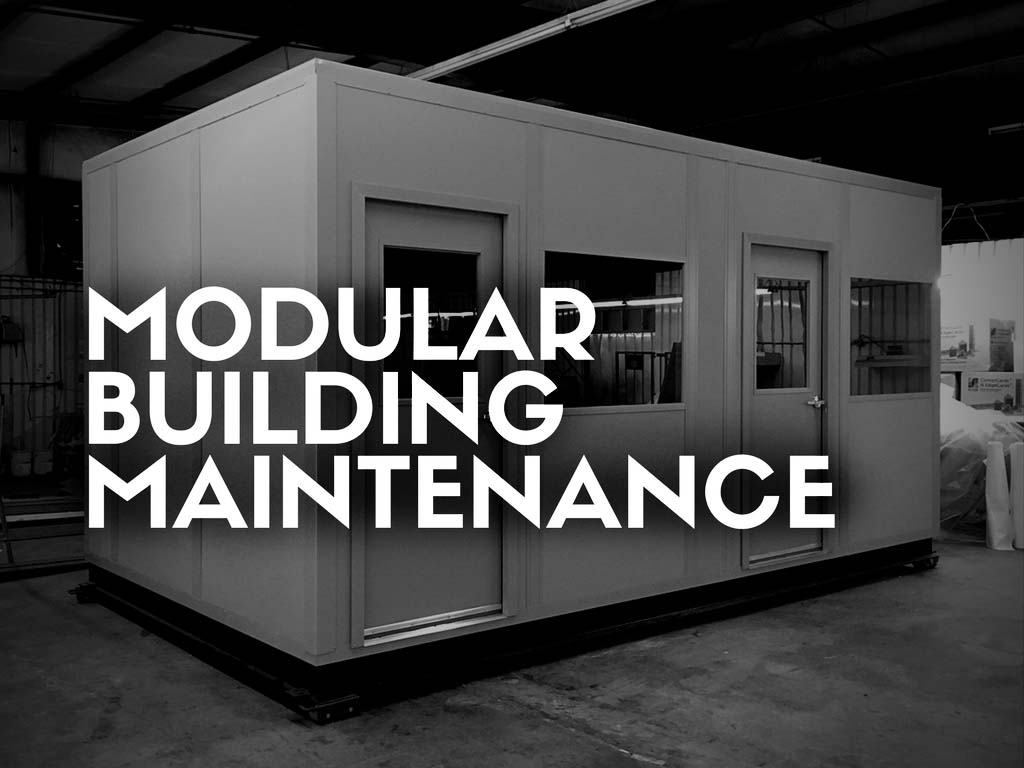 Modular Building Maintenance