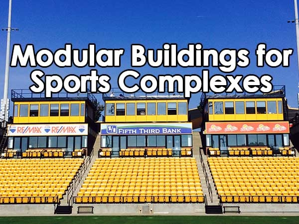 Modular Buildings for Sports Complexes
