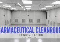 Pharmaceutical Cleanroom Design Basics