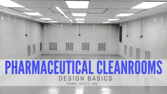 Pharmaceutical Cleanroom Design Basics