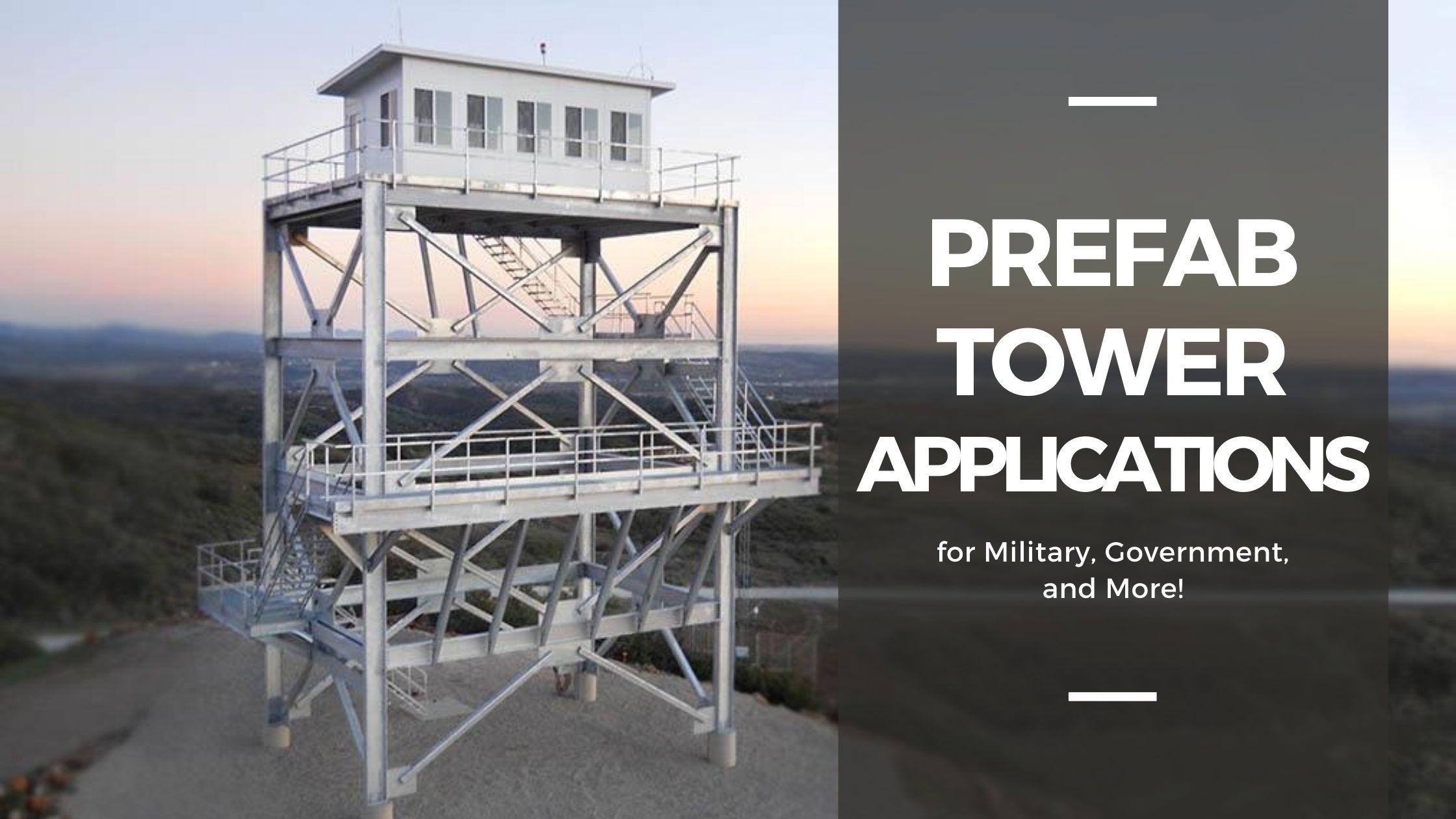 Prefab Tower Applications