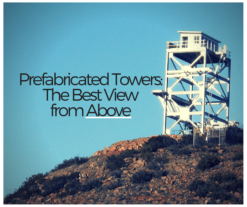 Prefabricated Towers