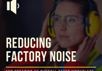 Reducing Factory Noise