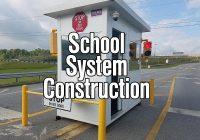 School System Construction