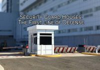 Security Guard Houses For Sale