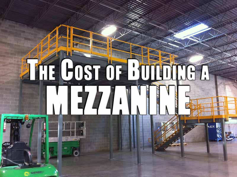 The Cost of Building a Mezzanine