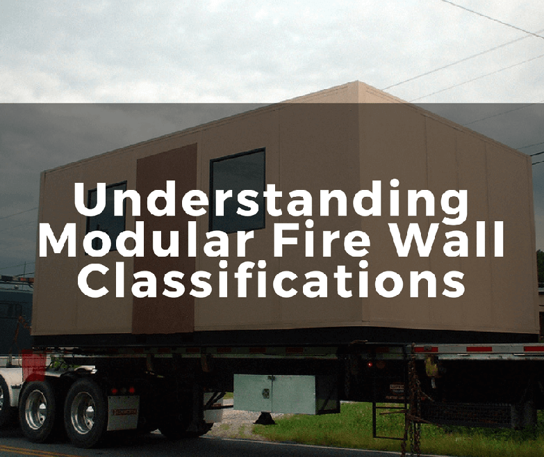 Understanding Modular Fire Wall Classifications