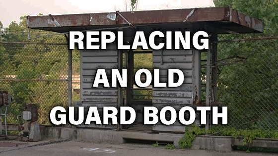 replacing and old guard booth