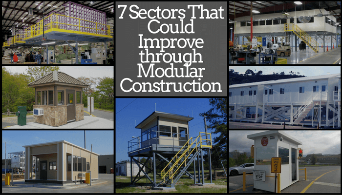 7 Sectors That Could Improve through Modular Construction